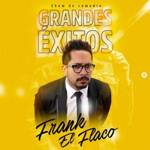Show Frank el Flaco